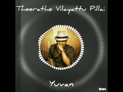 Yuvan Best Bgm | Theerathe Vilayattu Pillai | Yuvan Shankar Raja