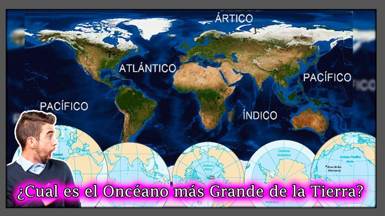 Los Océanos más Grandes de Nuestro Planeta Tierra? Descúbrelo hoy