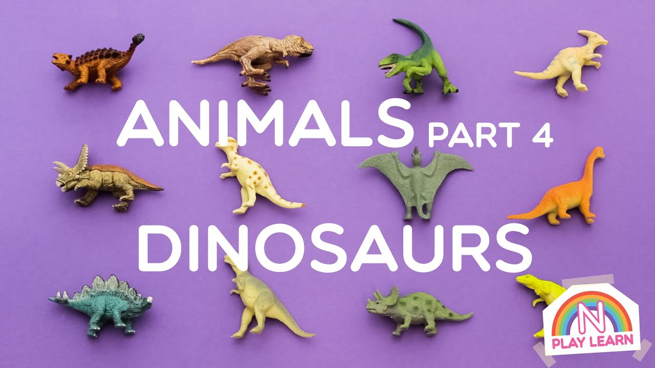 Learning Animals Names and Sounds for Kids Part 4 Dinosaurs