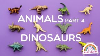 Learning Animals Names and Sounds for Kids - Part 4: Dinosaurs