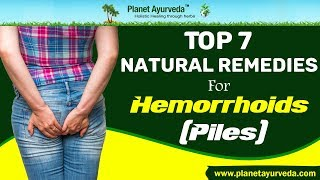 Top 7 Natural Remedies For Hemorrhoids (Piles) That Actually Work