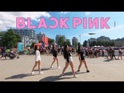 """[KPOP IN PUBLIC VANCOUVER] BLACK PINK (블랙핑크): """"DDU DU DDU DU 뚜두뚜두"""" Dance Cover [K-CITY]"""