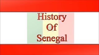 The History Of Senegal Documentary