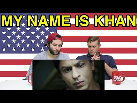 """Americans React To """"My Name is Khan"""""""