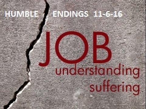JOB MESSAGE SERIES Humble Endings