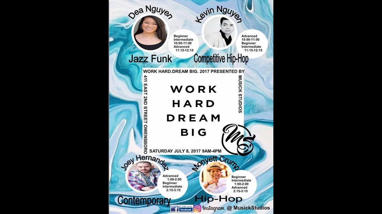 Work Hard. Dream Big. 20   Workshop Recap   Musick Studios