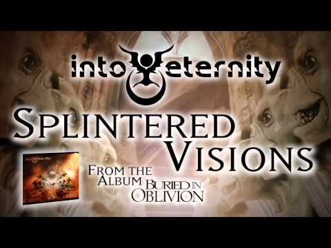 INTO ETERNITY - Splintered Visions (Album Track) mp3
