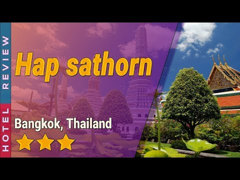 hap-sathorn-hotel-review-|-hotels-in-bangkok-|-thailand-hotels