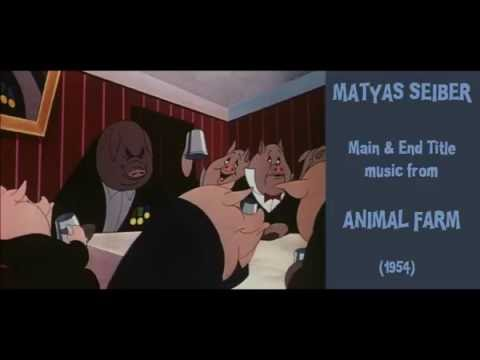Matyas Seiber: music from Animal Farm (1954)