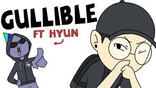 GULLIBLE ft. Hyun (Animated Story)
