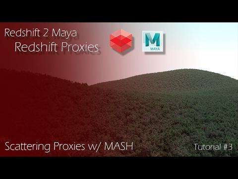 Redshift 2 Maya - Tutorial #3 - Redshift Proxies &  MASH