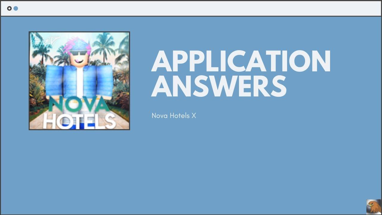 Nova Hotels Application Answers - 2020   ROBLOX