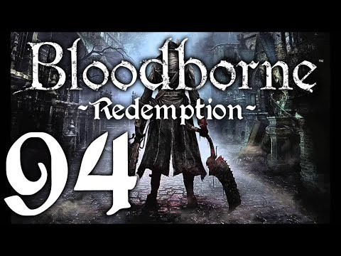 Bloodborne : The Redemption Run pt94 - Tentacle Torture Continues