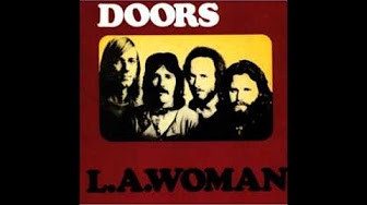 The Doors L A Woman Full Album Youtube