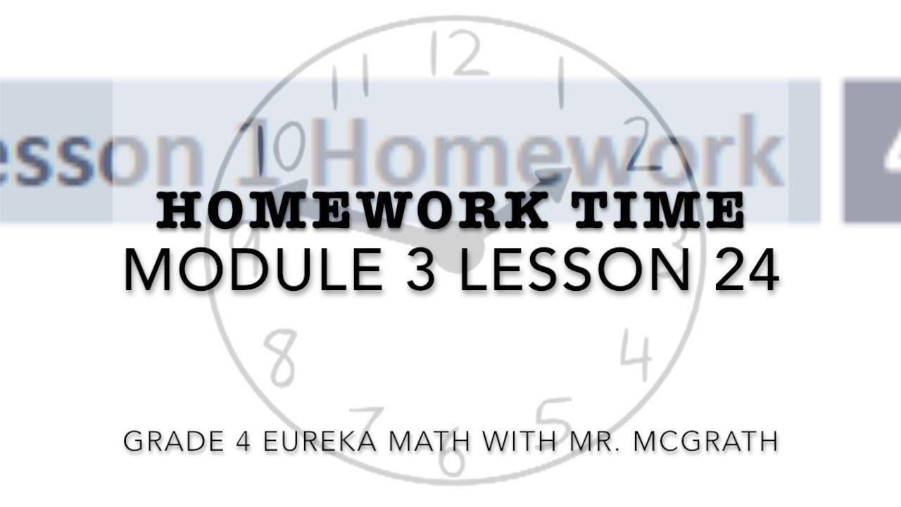 Eureka Math Homework Time Grade 4 Module 3 Lesson 24