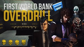 First World Bank + Overdrill - Death Wish 4 Man Loud Payday 2