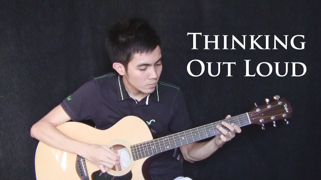 Thinking Out Loud - Ed Sheeran (fingerstyle guitar cover + tutorial ...