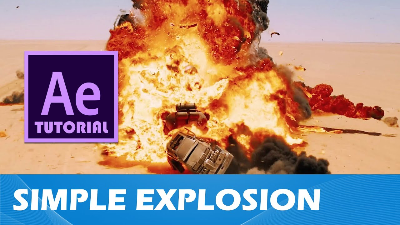 Tutorial #5 simple explosion (after effects)(2016) youtube.