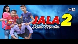 Jala 2 | Rakib Musabbir | Bangla New Song 2019 |