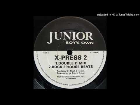 X-Press 2 - Muzik Xpress (Double D Mix)