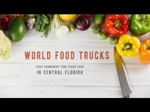 World Food Trucks | Kissimmee, FL | Near Disney!