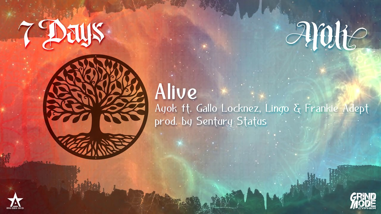 Day 6 - Ayok ft. Gallo Locknez, Lingo & Frankie Adept - Alive (prod. by Sentury Status)