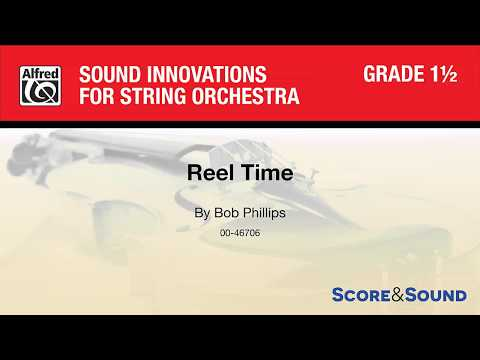 Reel Time,  Bob Phillips – Score & Sound