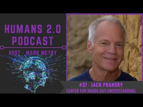#37 - Dr. Jack Pransky | Mind, Consciousness, and Thought - Understanding The Three Principles