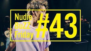 BuZZ / #43 Nudie BuZZ Friday