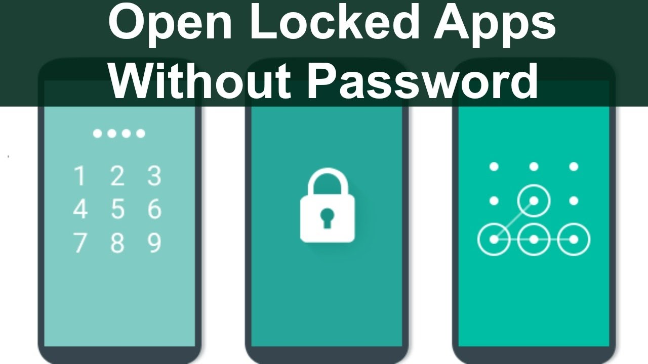 How to Open Locked Apps Without Password