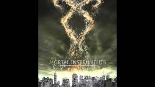 The Mortal Instruments - City of Bones - Soundtrack