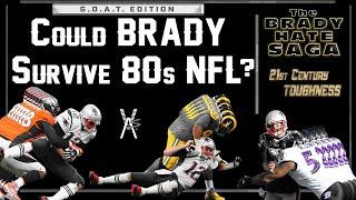 Is Tom Tough or Weak? (Brady Hate Saga) Ep.7 / set to 1080p