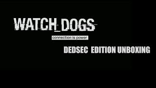Watchdogs Dedsec Edition Unboxing