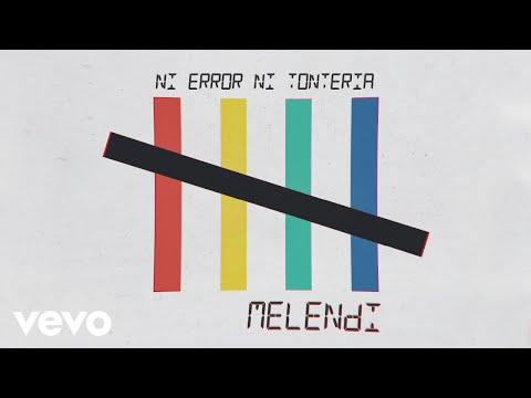 Melendi - Ni Error Ni Tontería descarga de tonos de llamada