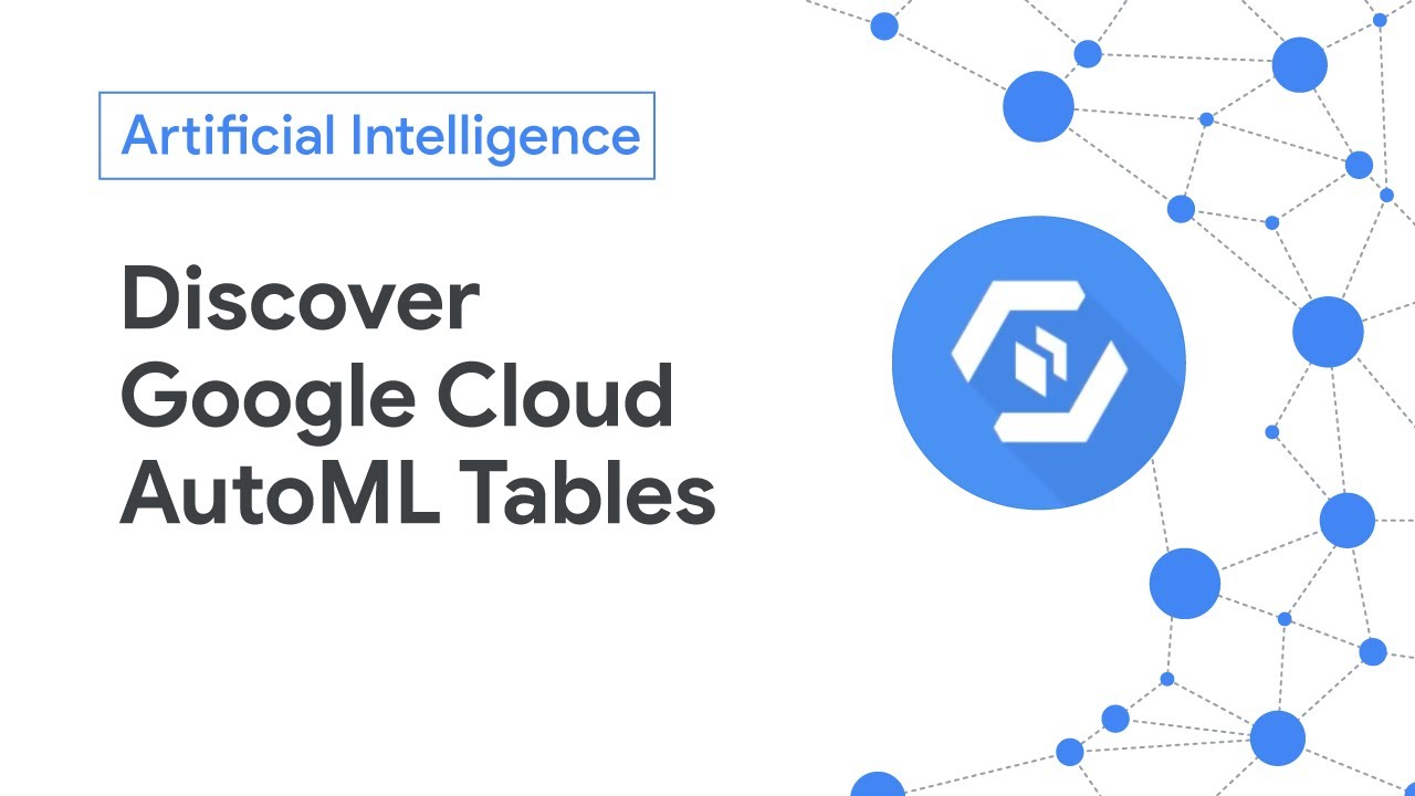 Google Cloud AutoML Tables can help you do weeks of work in just days - YouTube