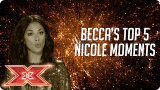 Relive Nicole Scherzinger's Top 5 Moments with Becca Dudley | The X Factor 2017