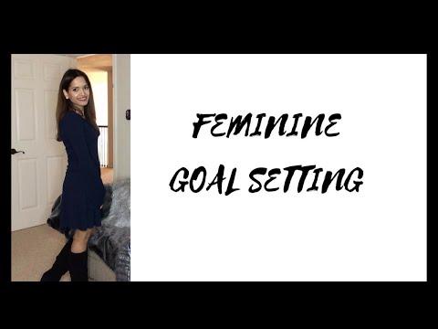 Feminine Goal Setting