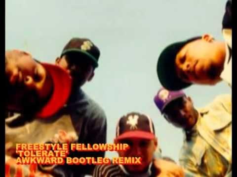 Freestyle Fellowship 'Tolerate' Awkward remix