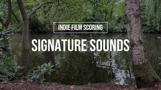 Signature Sounds - Indie Film Scoring