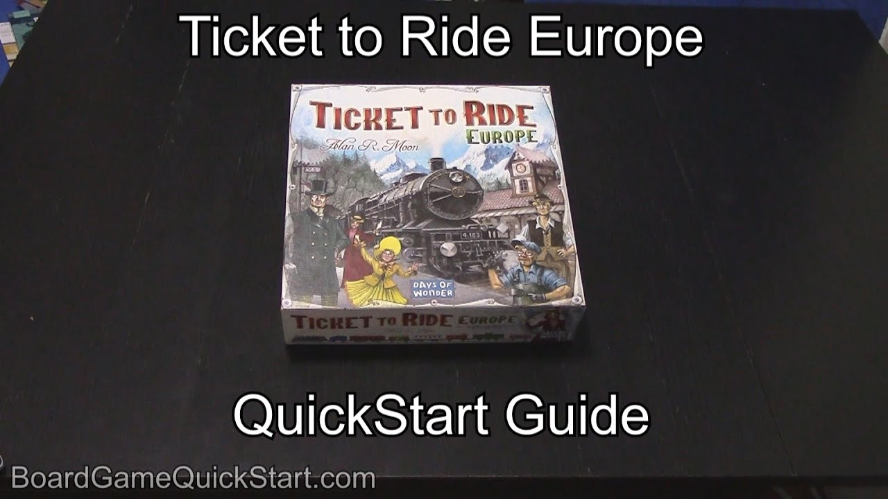 Ticket to Ride Europe QuickStart Guide Rules - YouTube
