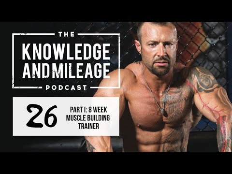 Part 1: Tips for the New 8 Week Muscle Building Video Trainer   #26