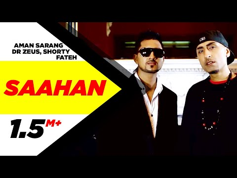 Saahan | Aman Sarang | Dr Zeus Ft. Shortie & Fateh| Full Official Music Video 2014
