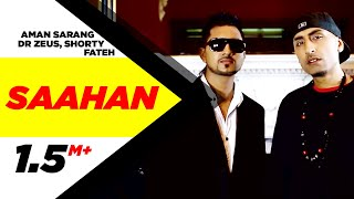 Saahan   Aman Sarang   Dr Zeus Ft. Shortie & Fateh    Full Official Music Video 2014