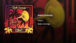 Baila Conmigo - Dayvi (Audio Original) HD Estrenos 2019