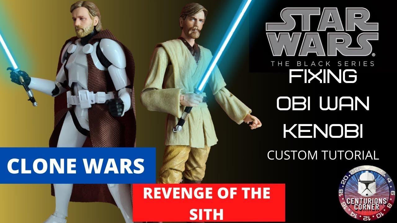Star Wars The Black Series Obi Wan Kenobi Custom Tutorial Custom Revenge Of The Sith Clone Wars Youtube