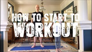 How to Start Working Out (Former Fat Forker)