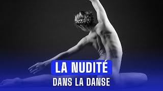 Repeat youtube video La nudité dans la danse - Entrée libre