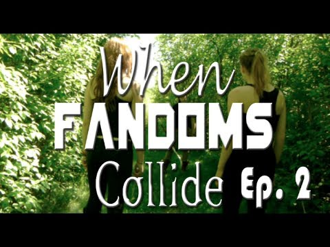 When Fandoms Collide || Ep. 2 - YouTube  Fandoms Collide