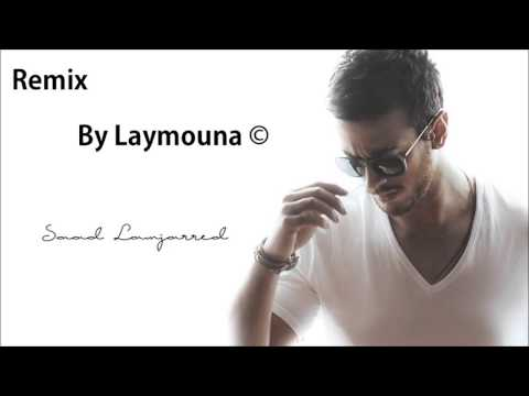 Saad Lamjarred   Salina Salina Remix By DJ Laymouna & DJ Naim    سعد لمجرد   سالينا سالينا