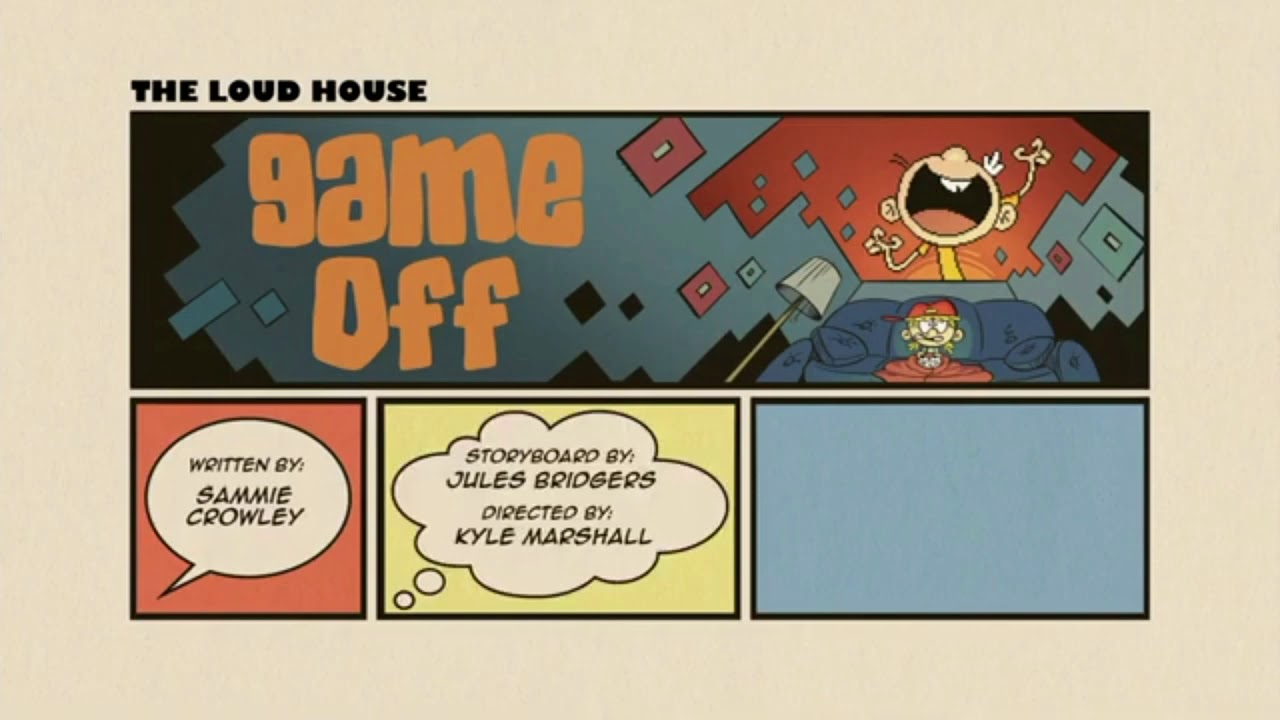Loud house Game off title card YouTube